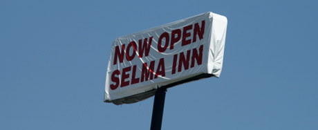Now open: Selma Inn.
